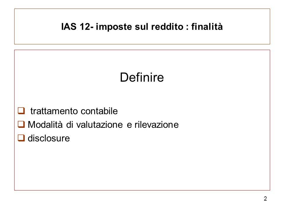 IAS 12- imposte sul reddito : finalità