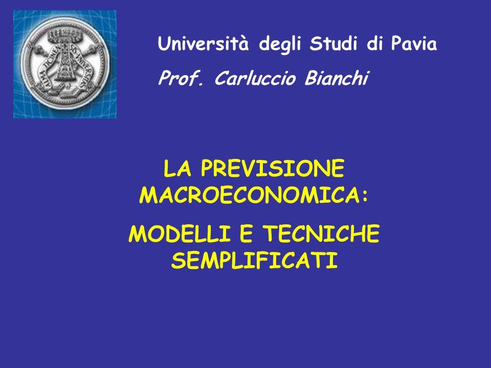 LA PREVISIONE MACROECONOMICA: MODELLI E TECNICHE SEMPLIFICATI