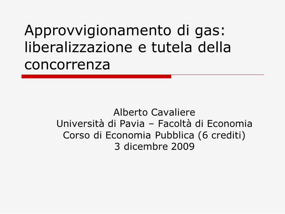 Approvvigionamento di gas: liberalizzazione e tutela della concorrenza