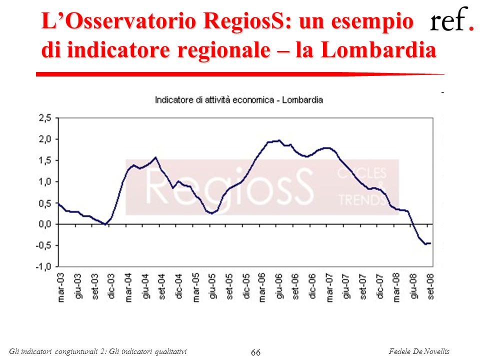 L'Osservatorio RegiosS: un esempio di indicatore regionale – la Lombardia