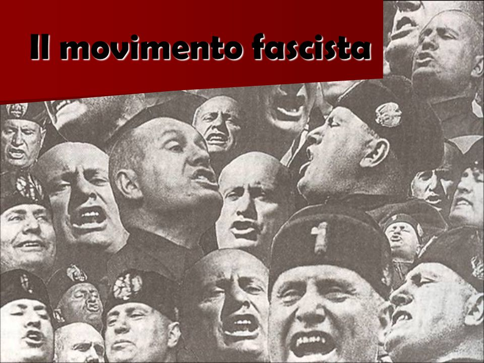 Il movimento fascista