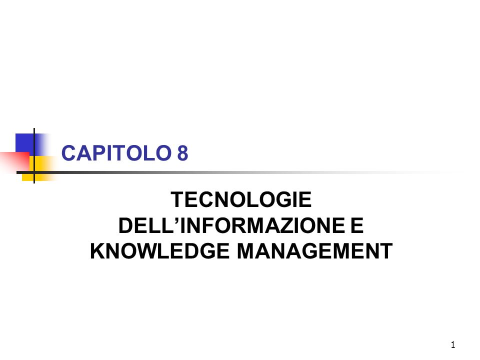 TECNOLOGIE DELL'INFORMAZIONE E KNOWLEDGE MANAGEMENT
