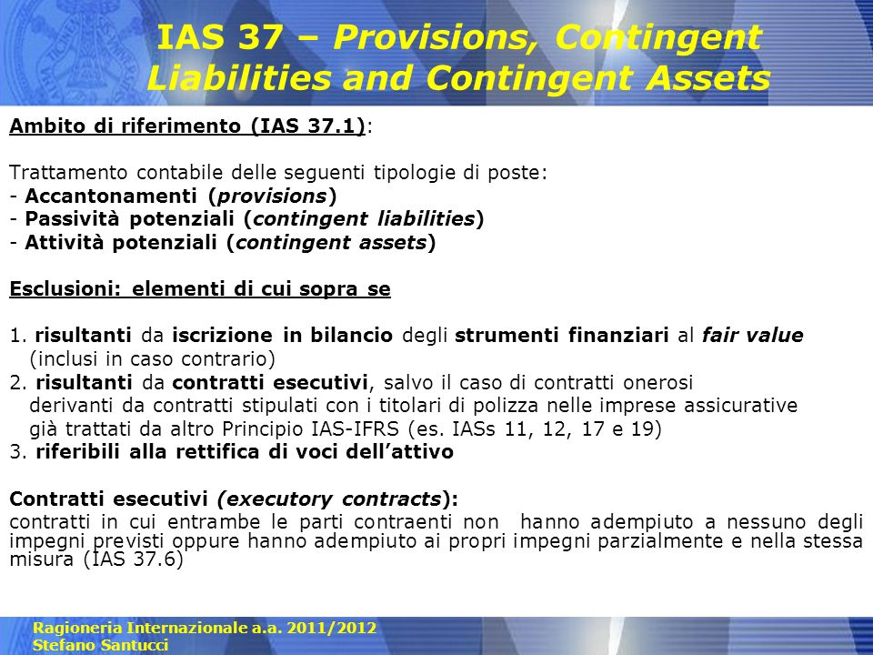 IAS 37 – Provisions, Contingent Liabilities and Contingent Assets