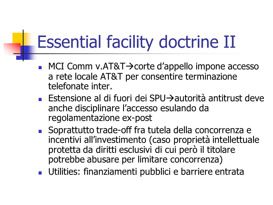 Essential facility doctrine II