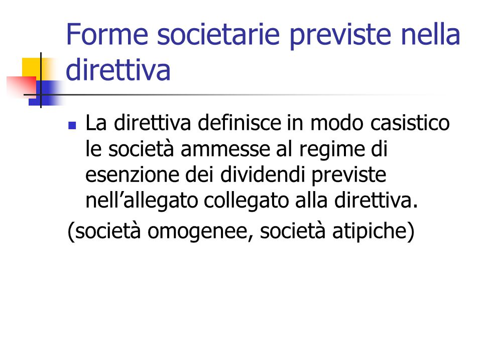 Forme societarie previste nella direttiva