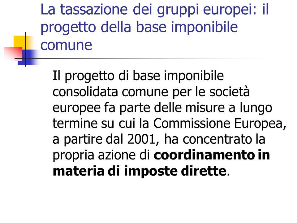 La tassazione dei gruppi europei: il progetto della base imponibile comune