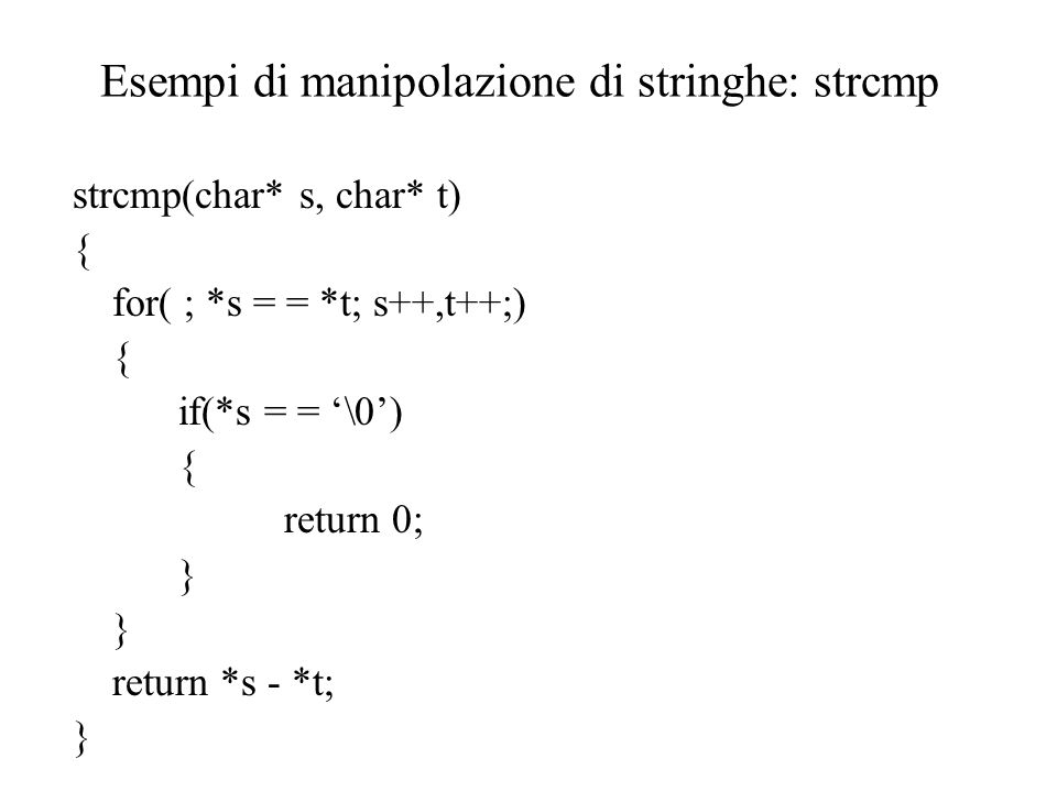 Esempi di manipolazione di stringhe: strcmp