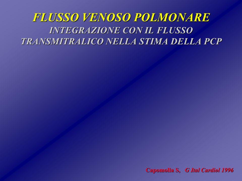 FLUSSO VENOSO POLMONARE INTEGRAZIONE CON IL FLUSSO TRANSMITRALICO NELLA STIMA DELLA PCP