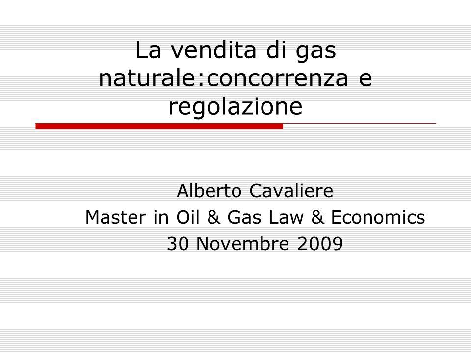 La vendita di gas naturale:concorrenza e regolazione