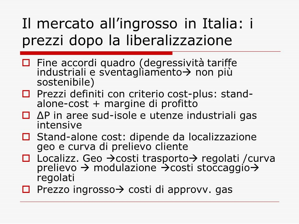 Il mercato all'ingrosso in Italia: i prezzi dopo la liberalizzazione