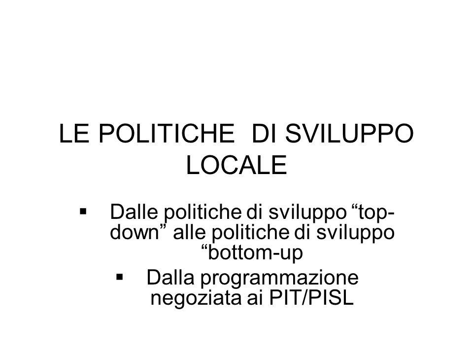 LE POLITICHE DI SVILUPPO LOCALE
