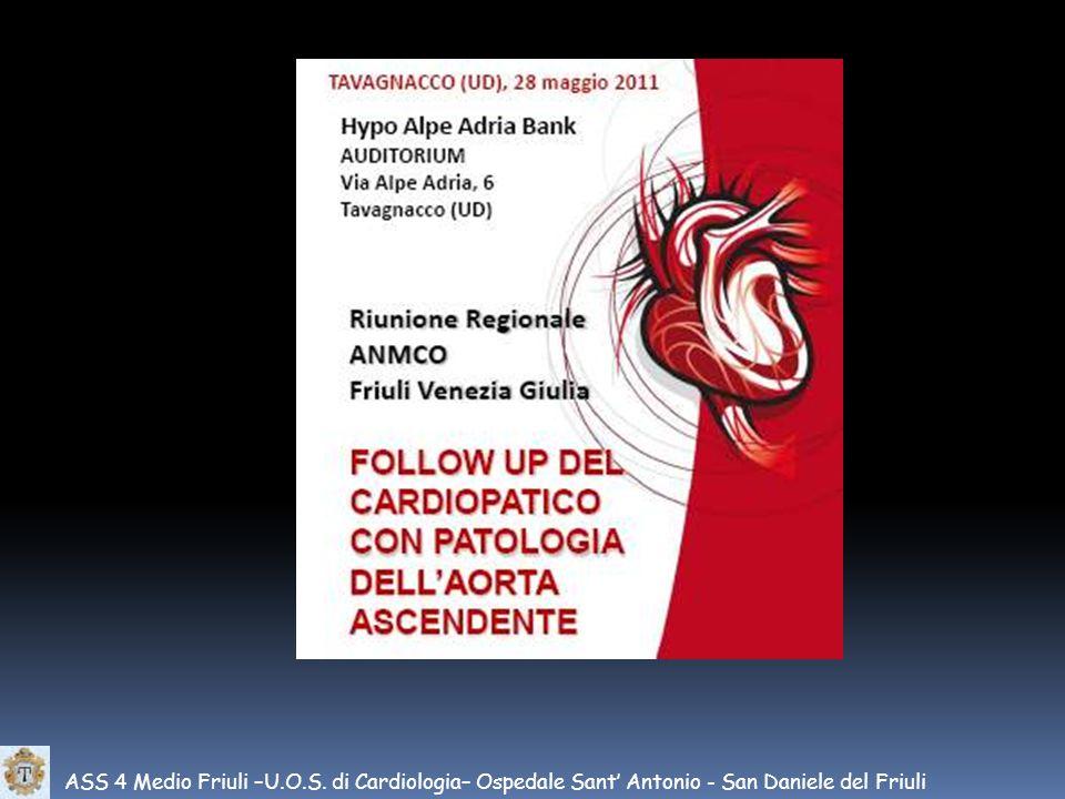ASS 4 Medio Friuli –U.O.S. di Cardiologia– Ospedale Sant' Antonio - San Daniele del Friuli