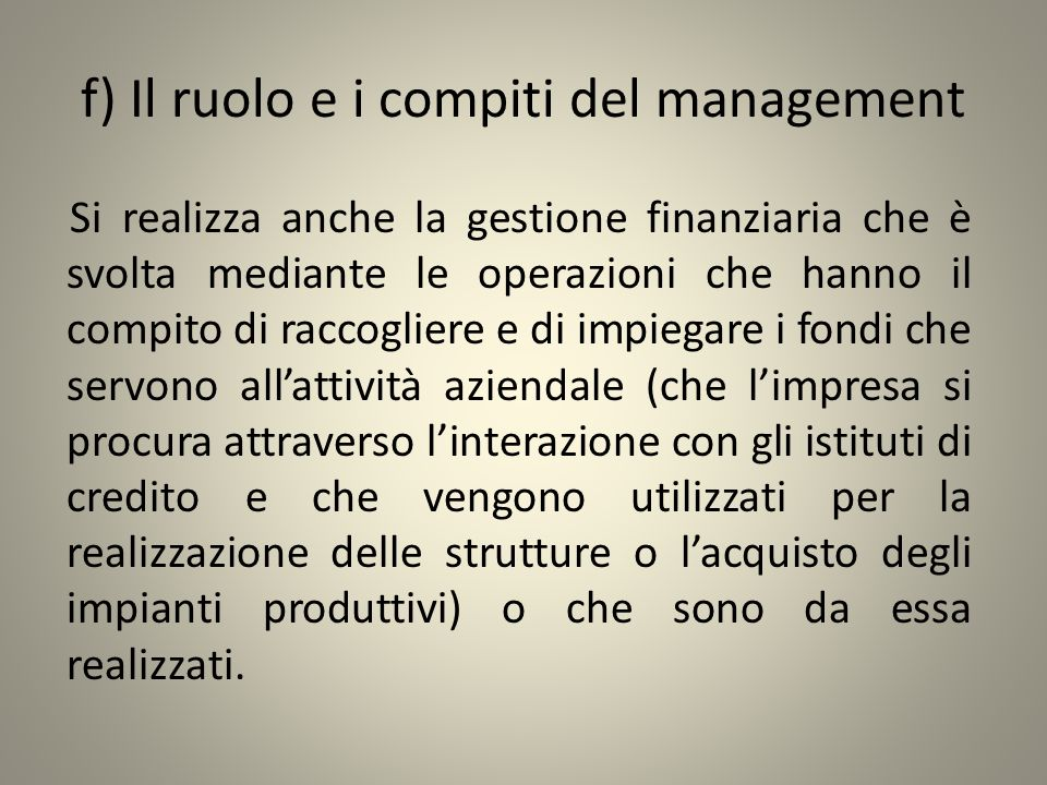 f) Il ruolo e i compiti del management