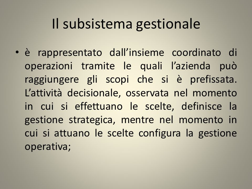 Il subsistema gestionale