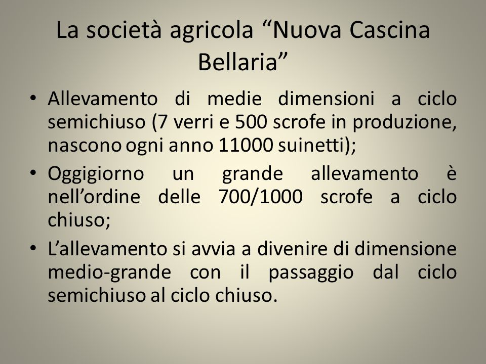 La società agricola Nuova Cascina Bellaria