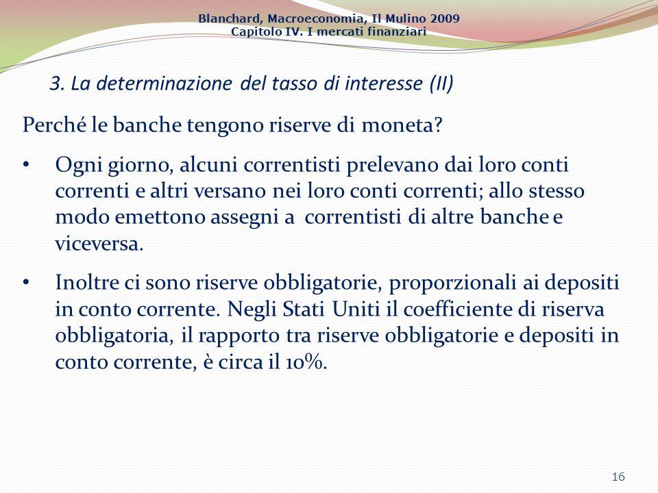 3. La determinazione del tasso di interesse (II)