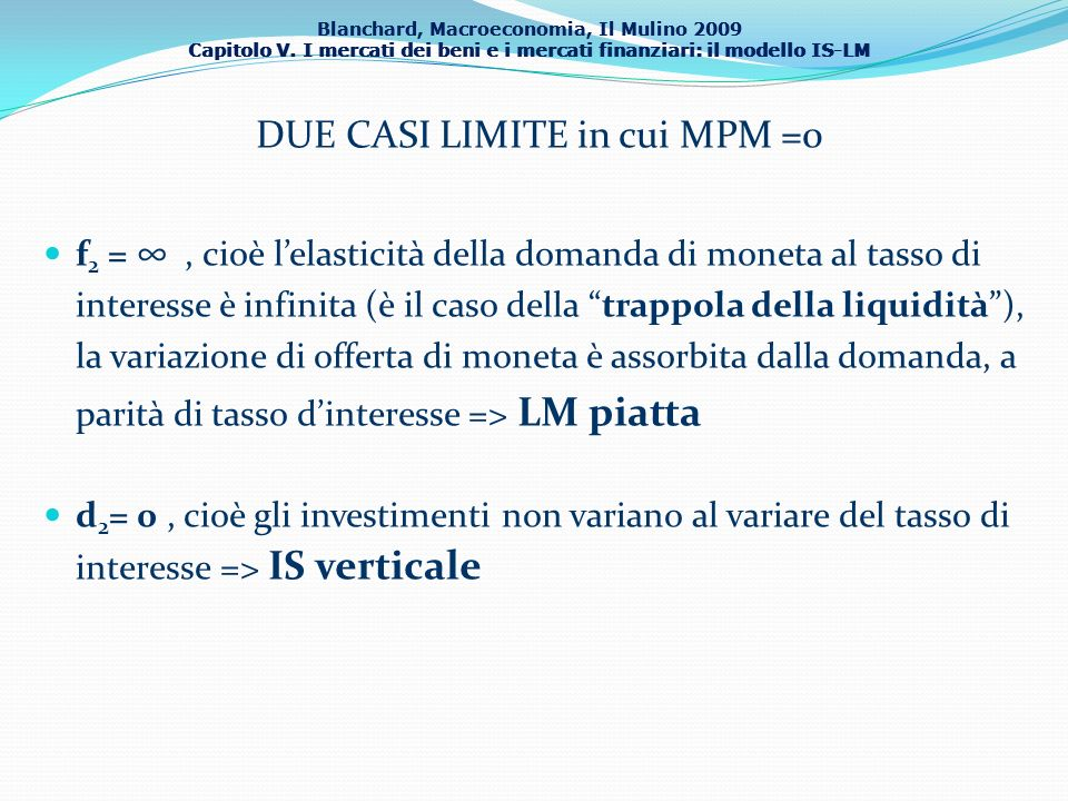 DUE CASI LIMITE in cui MPM =0
