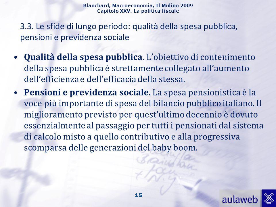 3.3. Le sfide di lungo periodo: qualità della spesa pubblica, pensioni e previdenza sociale