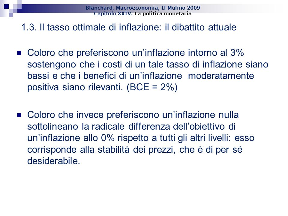 1.3. Il tasso ottimale di inflazione: il dibattito attuale