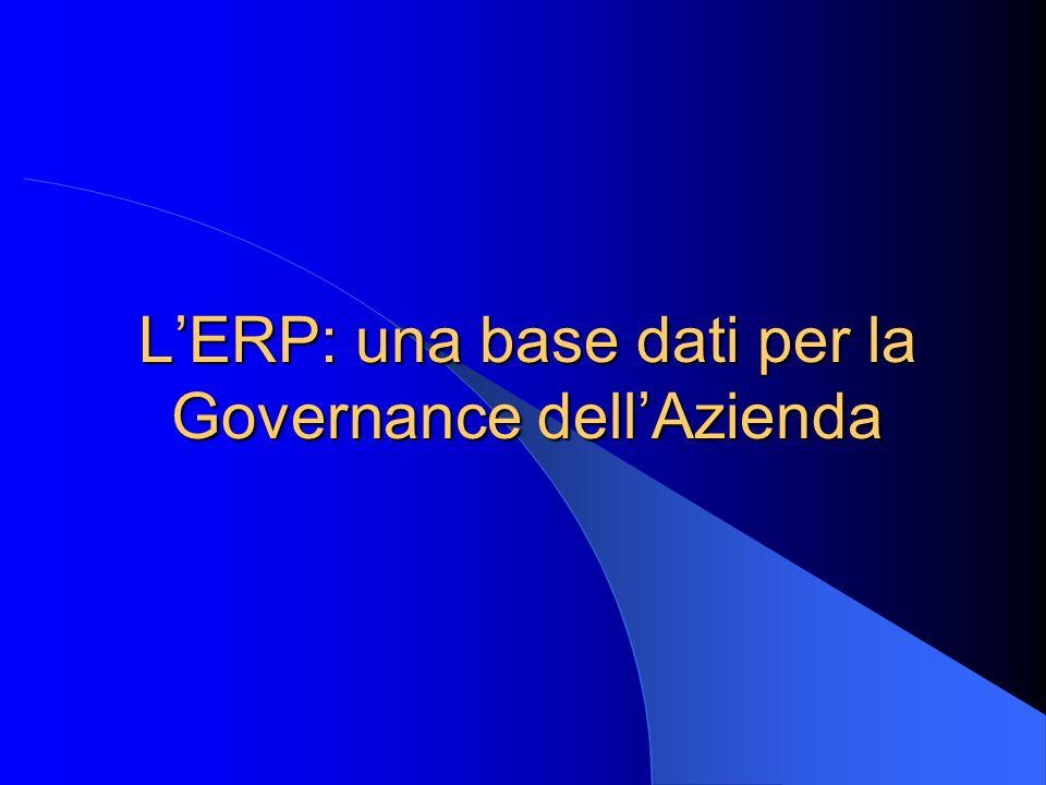 L'ERP: una base dati per la Governance dell'Azienda