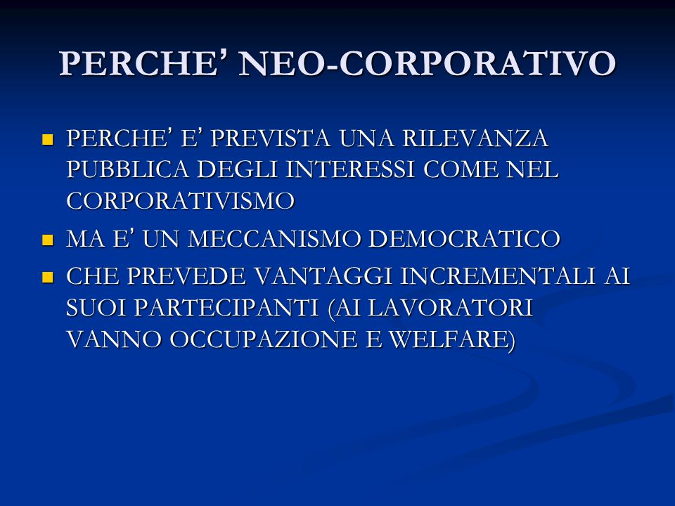 PERCHE' NEO-CORPORATIVO