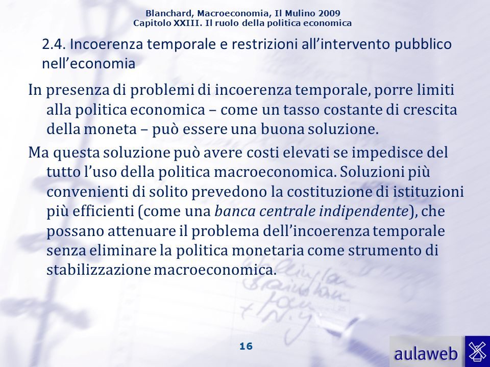 2.4. Incoerenza temporale e restrizioni all'intervento pubblico nell'economia