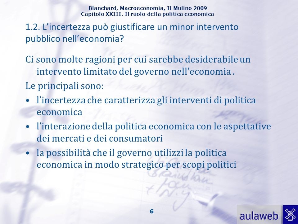 1.2. L'incertezza può giustificare un minor intervento pubblico nell'economia
