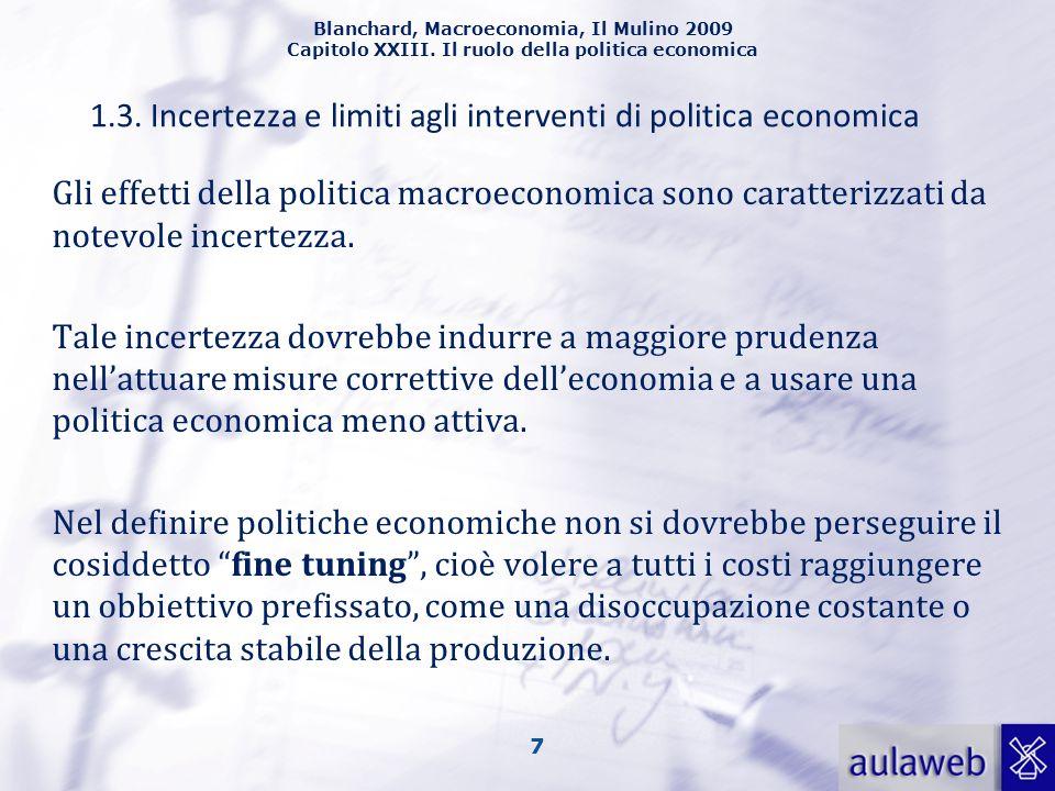 1.3. Incertezza e limiti agli interventi di politica economica