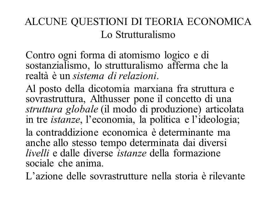ALCUNE QUESTIONI DI TEORIA ECONOMICA Lo Strutturalismo