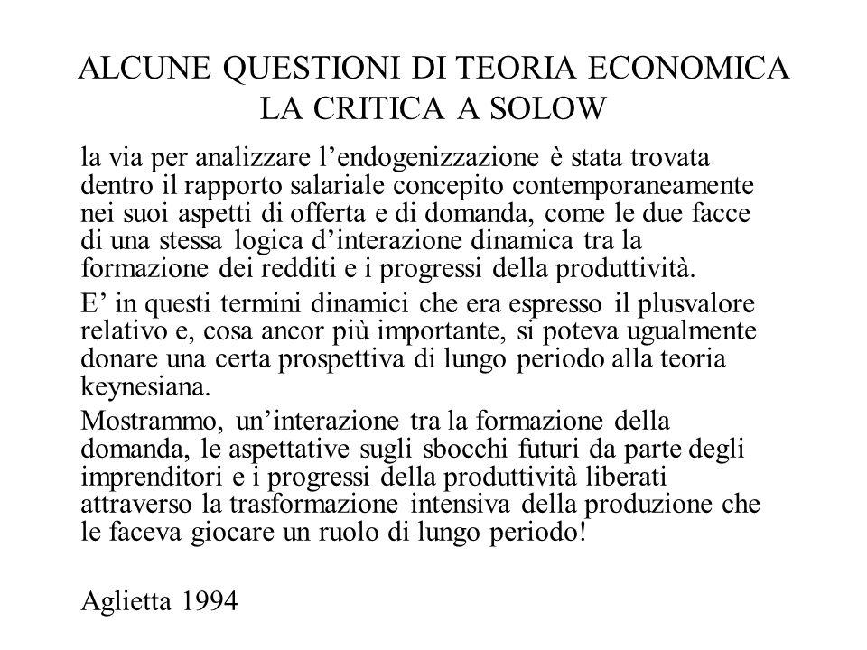 ALCUNE QUESTIONI DI TEORIA ECONOMICA LA CRITICA A SOLOW