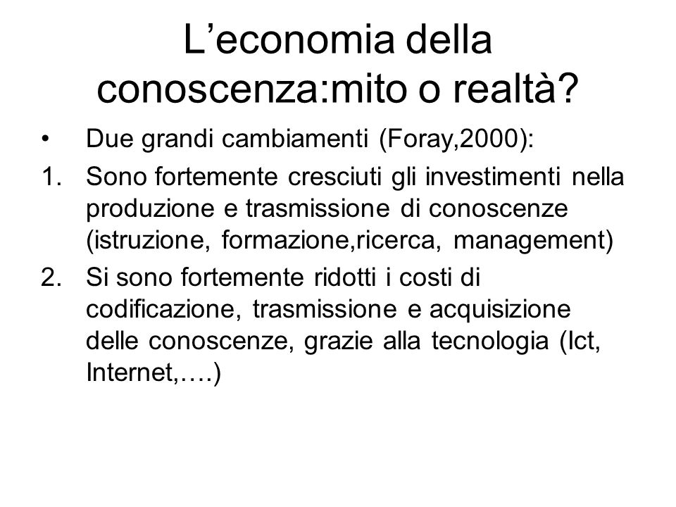 L'economia della conoscenza:mito o realtà