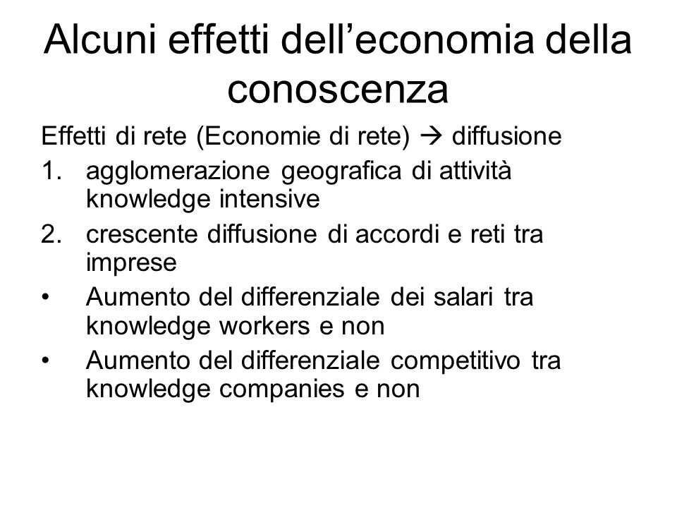 Alcuni effetti dell'economia della conoscenza