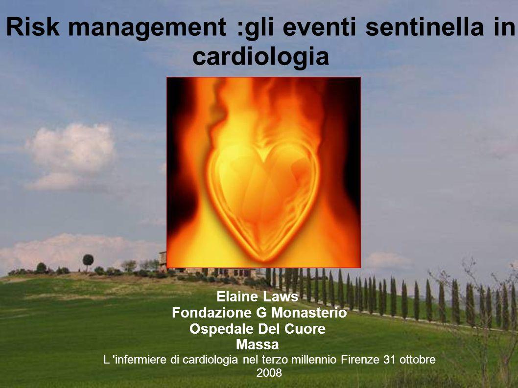Risk management :gli eventi sentinella in cardiologia