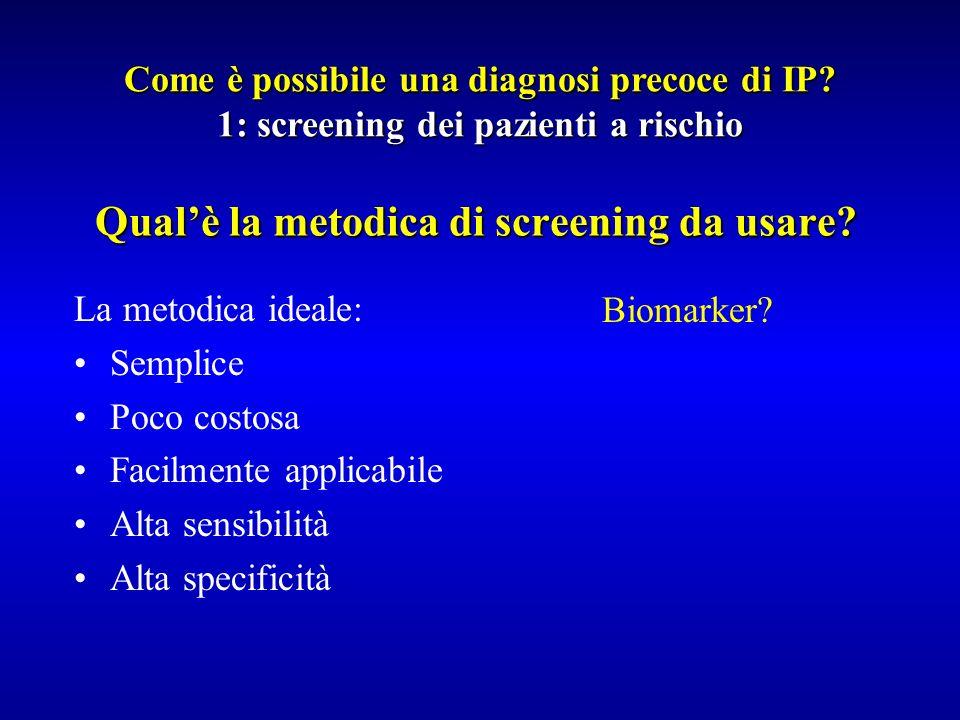 Qual'è la metodica di screening da usare