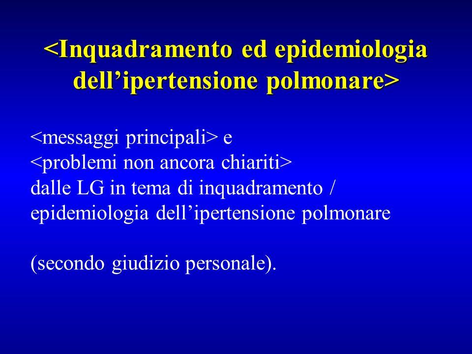 <Inquadramento ed epidemiologia dell'ipertensione polmonare>