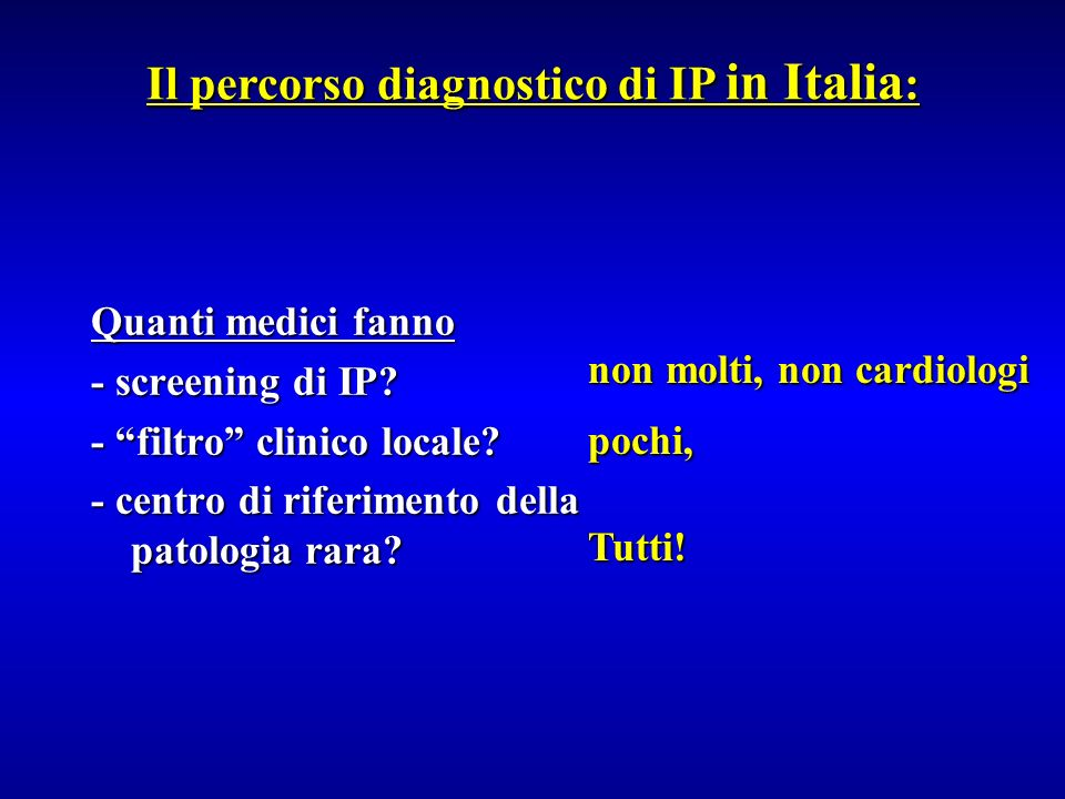 Il percorso diagnostico di IP in Italia:
