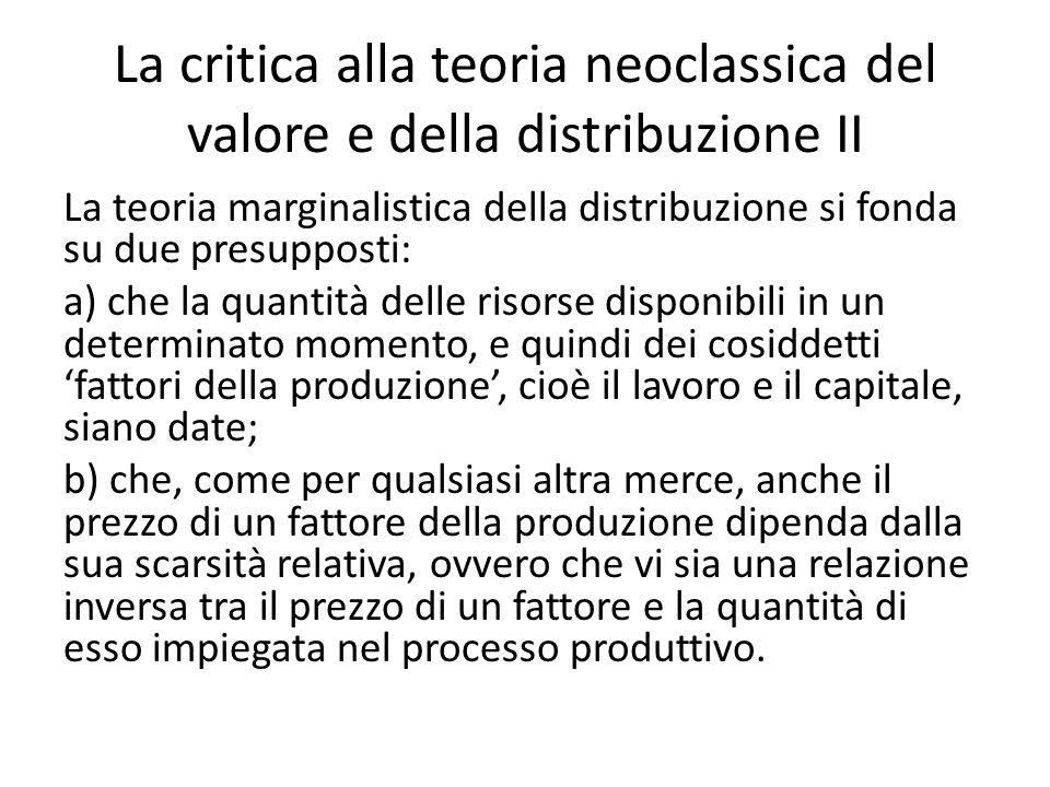 La critica alla teoria neoclassica del valore e della distribuzione II