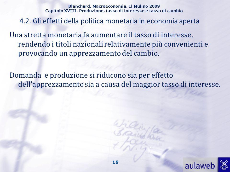 4.2. Gli effetti della politica monetaria in economia aperta