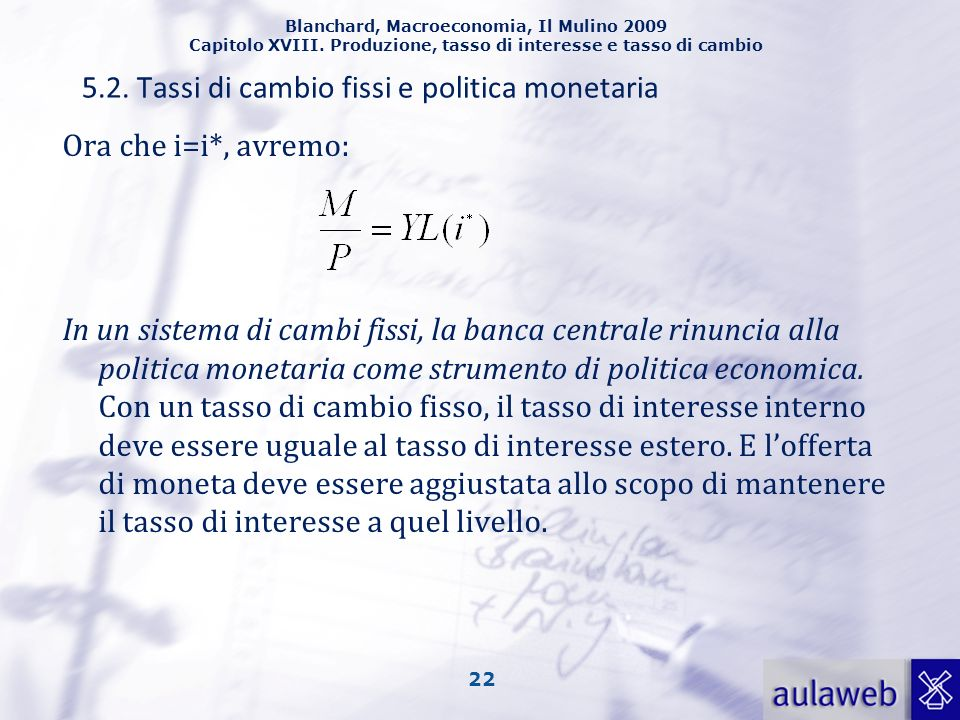 5.2. Tassi di cambio fissi e politica monetaria