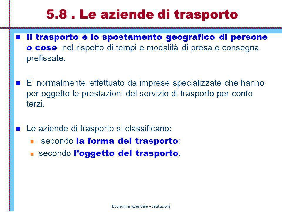 5.8 . Le aziende di trasporto
