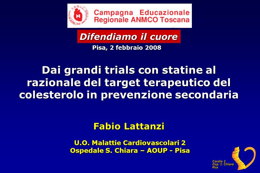 U.O. Malattie Cardiovascolari 2 Ospedale S. Chiara – AOUP - Pisa