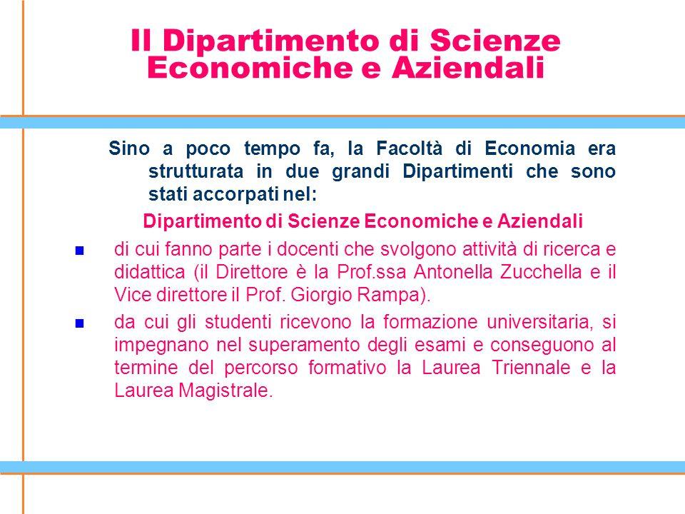 Il Dipartimento di Scienze Economiche e Aziendali