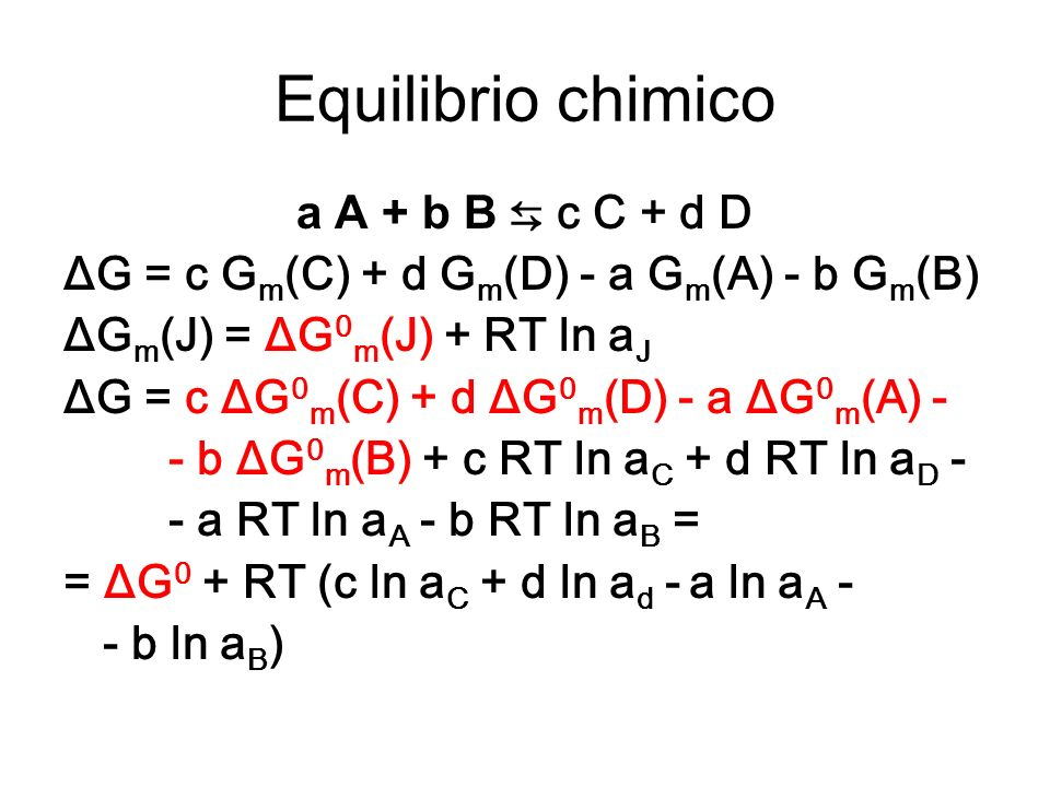 Equilibrio chimico a A + b B ⇆ c C + d D