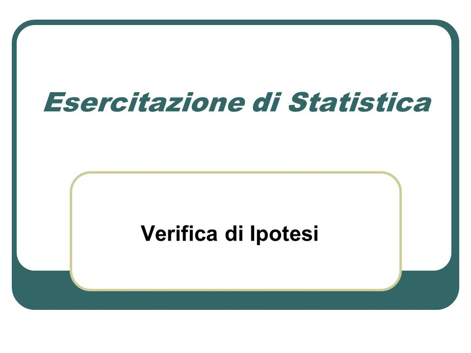 Esercitazione di Statistica