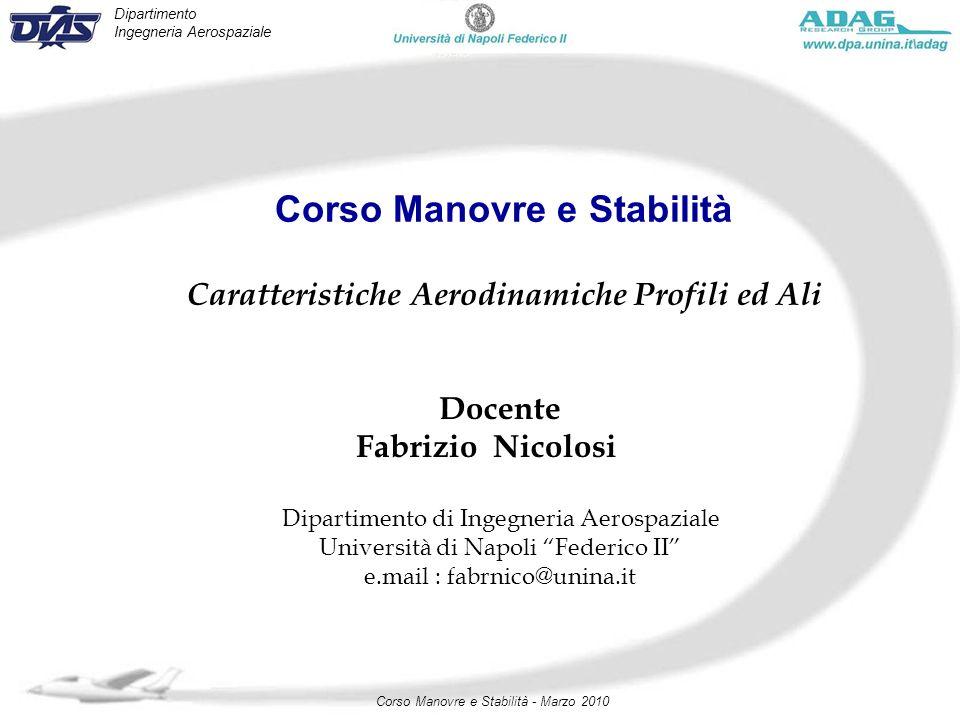 Corso Manovre e Stabilità Caratteristiche Aerodinamiche Profili ed Ali