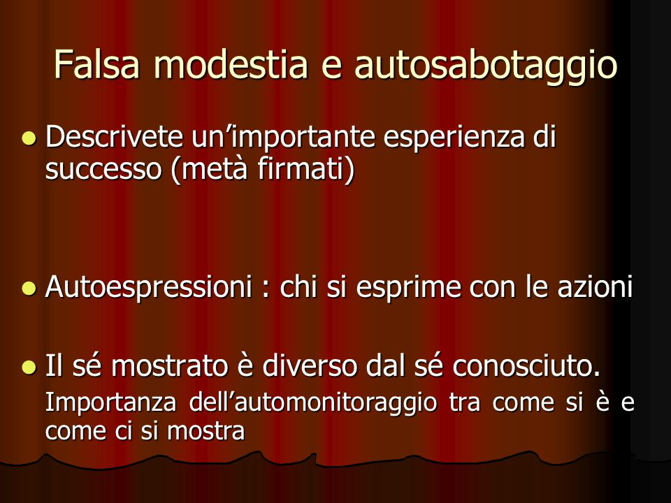 Falsa modestia e autosabotaggio