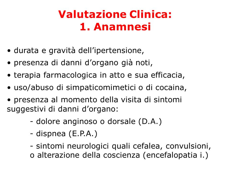Valutazione Clinica: 1. Anamnesi