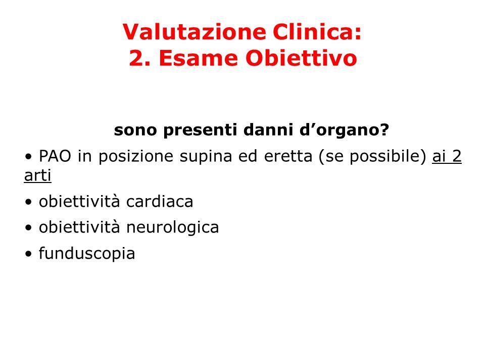 Valutazione Clinica: 2. Esame Obiettivo