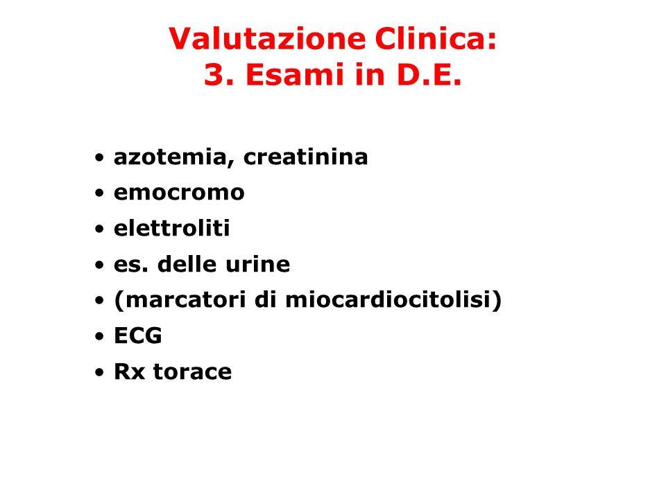 Valutazione Clinica: 3. Esami in D.E.
