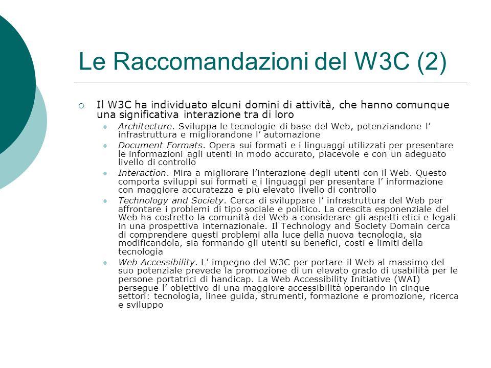Le Raccomandazioni del W3C (2)